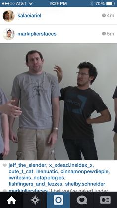 Wade (LordMinion777) and Mark (Markiplier) >>> Wade seriously looks like a young version of one of my cousins... but with hair. o.o