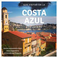 Que visitar en la Costa Azul. Tips y sugerencias. Lausanne, Eurotrip, Tips, Movie Posters, Vacations, Travelling, Ideas, Travel, Brush Pen