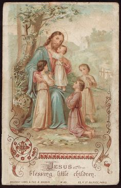 Holy Cards for Children: Jesus Blessing Children Catholic Crafts, Catholic Art, Catholic Quotes, Religion Catolica, Catholic Religion, Vintage Holy Cards, Vintage Christmas Cards, Scripture Cards, Prayer Cards
