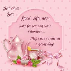 Time for tea and relaxation, hope you're having a great day, good afternoon afternoon good afternoon afternoon quotes good afternoon images afternoon images Great Day Quotes, Happy Good Morning Quotes, Good Afternoon Quotes, Best Afternoon Tea, Morning Greetings Quotes, Good Morning Thursday, Good Morning Good Night, Happy Thursday, Afternoon Messages