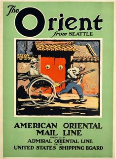 The Orient From Seattle Far East Asia 1930s - original vintage trans Pacific cruise travel poster advertising The Orient from Seattle American Oriental Mail Line operated by Admiral Oriental Line for the United States Shipping Board listed on AntikBar.co.uk Pacific Cruise, Railway Posters, Galleries In London, Colorful Artwork, Ad Art, Cruise Travel, Vintage Magazines, Advertising Poster, Vintage Travel Posters