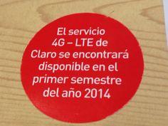 """Claro: """"El Servicio 4G LTE se encontrará disponible en el primer semestre del 2014"""