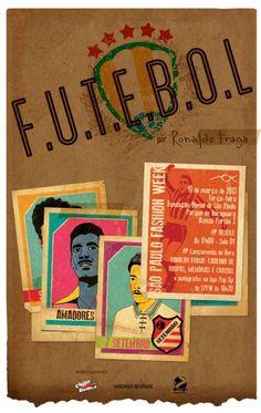 F.U.T.E.B.O.L Ronaldo Fraga