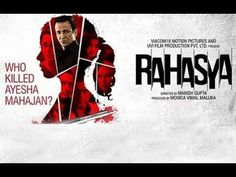 Rahasya (2015)    Kakar Vinit, Nimai Bali, Jitendra Barsiwal   Full Movie   The film revolves around the story of an 18-year-old girl, Ayesha Mahajan (Sakshi Sem), who is murdered in her own house. Her father Dr. Sachin Mahajan (Ashish Vidyarthi) is deemed the prime suspect for the murder.    Rahasya (2015) 123 min Mystery, Thriller 30 Jan 2015  7.7Rating: 7.7 / 10 from...   http://masalamoviez.com/rahasya-2015/