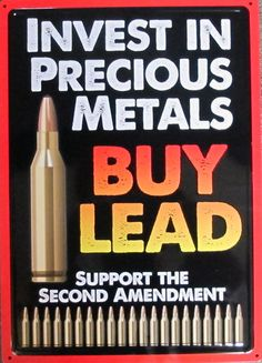"""Metal Sign- Invest in Precious Metals- Buy Lead-17"""" x 12""""-Nostalgic-FreeShipping"""