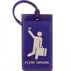 F1 Flyin' Drunk Tag by Flight 001. This will make everyone at the airport luggage carousel laugh when your suitcase makes it's round.