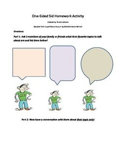 """One-Sided Sid activity: A worksheet that goes with a social lesson on the Superflex character """"One-Sided Sid."""" Great for use as a small group/classroom activity or homework activity. From Speech Haven"""