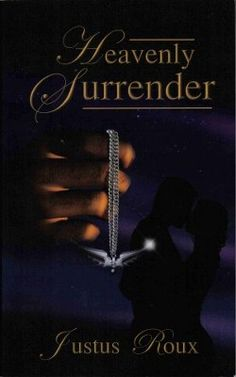 Heavenly Surrender by Justus Roux Paranormal Romance 0975408046