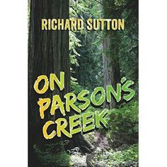 #Book Review of #OnParsonsCreek from #ReadersFavorite - https://readersfavorite.com/book-review/on-parsons-creek  Reviewed by J. Aislynn d'Merricksson for Readers' Favorite  On Parson's Creek by Richard Sutton is a story of mystery and intrigue, of myth and legend come to life, and of one boy's quest for the truth. Jack and his family have moved to a small town nestled in the forest at the feet of the Cascades. Being a curious young man, Jack goes exploring in the forest around his home and…
