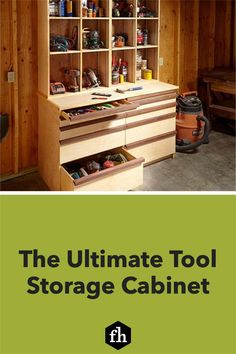 The Ultimate Tool Storage Cabinet Tool Storage Cabinets, Open Shelving, Organization Hacks, Hand Tools, Drawers, Projects, Log Projects, Blue Prints, Tool Cabinets