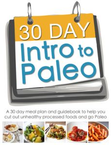 30 Day Intro to Paleo
