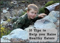 10 Ways to Help You Raise Healthy Eaters
