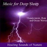 awesome NEW AGE - Album - $7.99 - Healing Sounds of Nature - Thunderstorm, Rain and Ocean Waves