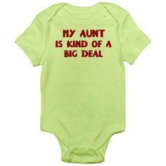 CafePress Newborn Baby Boy, Girl or Unisex Aunt Is A Big Deal Bodysuit, Green