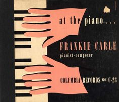 "1940 ""At the Piano…Frankie Carle"""