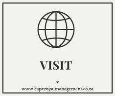 Visit us at www.caperoyalmanagement.co.za