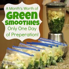 ALl that green smoothie prep time takes SO long (I do Dr. Oz's green smoothie, but this idea would work fine with that too.) Why had I not thought of this?!?! A month's worth of green smoothies via All Things G
