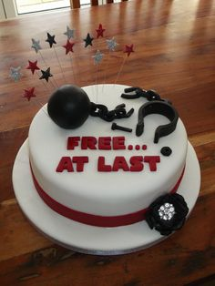 Funny DIVORCE cakes ... People just want to have fun! Free at last!