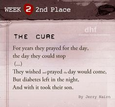 Winner 2nd Place of Week 2 of the No Sugar Added Poetry contest: The Cure, by by Jerry Nairn #NSAP.  Read all the winners here: http://www.tudiabetes.org/profiles/blogs/no-sugar-added-poetry-contest-winners-week-2
