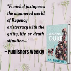Publishers Weekly loved Misleading A Duke. A Thrilling Historical Regency Romance Book (The Wallflowers of West Lane 2) Fans of Mary Jo Putney and Sabrina Jeffries will fall for this delightful story of a high-spirited lady determined to marry for love—but betrothed to a tempting spy whose work has put them
