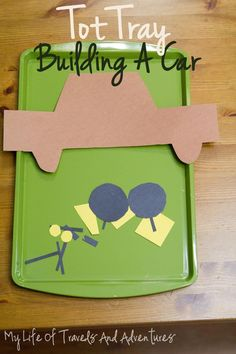 Simple build a car toddler craft. {My Life of Travels and Adventures}