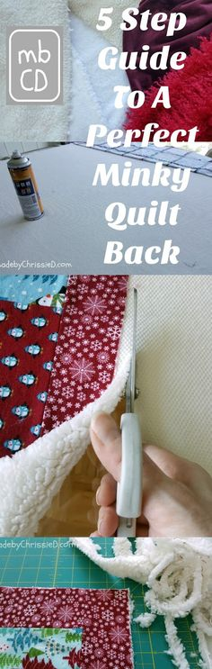 made by ChrissieD: 5 Step Guide To A Perfect Minky Quilt Back [Tutorial]