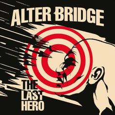 Alter Bridge : The Last Hero CDs