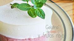 GELATINA DE COCO Y FRUTAS ROJAS | Chef Oropeza