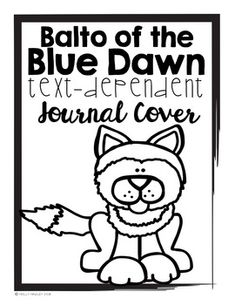 Balto of the Blue Dawn Text Dependent Questions Text Dependent Questions, Magic Treehouse, Great Novels, Journal Covers, Read Aloud, Book Activities, Second Grade, Phonics, Lesson Plans