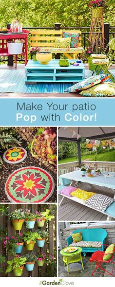 Bring out the colors of summer by adding vibrant hues to your patio.