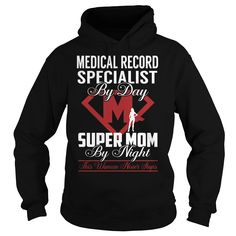 Medical Record Specialist Super Mom Job Title TShirt