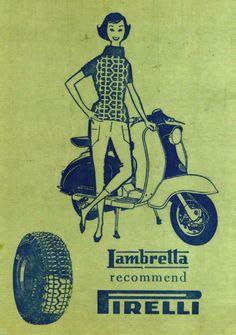 Lambretta  recommend Pirelli, beautiful vintage advert #vintage #illustration #iltalian #design