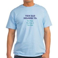 CafePress Personalized This Dad Belongs To T-Shirt, Size: Small, Blue