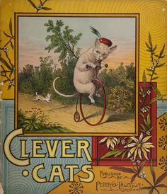"Cover of ""Clever Cats,"" published by Peter G. Thomson in 1885."