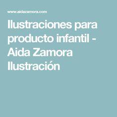 Ilustraciones para producto infantil - Aida Zamora Ilustración
