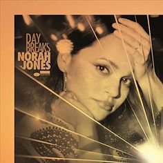 Day Breaks [LP] JONES,NORAH https://www.amazon.com/dp/B01JKHXV3Q/ref=cm_sw_r_pi_dp_x_RcZDybSCWE716
