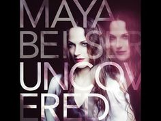 MAYA Beiser : UNCOVERED (Crossover) is an album of classic rock tunes…