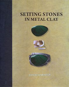 Metal Jewelry Setting Stones in Metal Clay - A comprehensive guide on gemstone setting techniques in metal clay before and after firing. Learn which stones are safe to fire in place and how to set them in fresh, dried or fired metal clay. Metal Clay Jewelry, Polymer Clay Jewelry, Glass Jewelry, Silver Jewelry, Jewlery, Metal Clay Rings, Silver Ring, Silver Earrings, Silver Bracelets