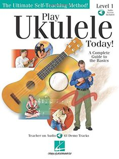 Play Ukulele Today!: A Complete Guide to the Basics Level...