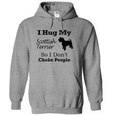 I hug my Scottish Terrier so i don't choke people T Shirts, Hoodies, Sweatshirts. CHECK PRICE ==►…