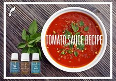 Tomato Sauce w/ Basil and Thyme • 2 tbl spn olive oil • 1 onion, chopped • 1 clove garlic, minced • 3 14-ounce diced tomatoes • Salt to taste • 1 drop Black Pepper EO • 1 drop Basil EO • 1 drop Thyme EO Heat olive oil in a large frying pan over medium heat. When hot, sauté onion until soft, 2-3 min. Add garlic & cook until fragrant, about 30 sec. Add tomatoes & salt.Cook, stirring occasionally, until the tomatoes break down & the mixture thickens, 10-15 min. Add Black Pepper, Basil, & Thyme eo.