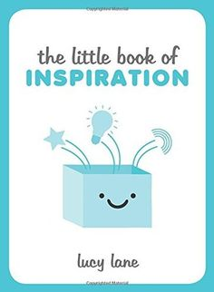 The Little Book of Inspiration