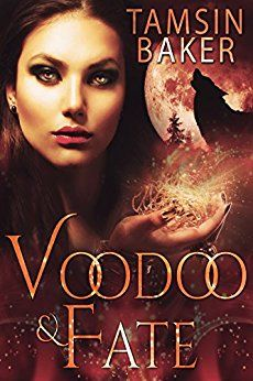 Voodoo and Fate by [Baker, Tamsin]