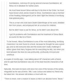 Dumbledore is hard to forgive.