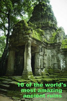 10 of the world's most amazing ancient ruins. Which ones have you visited already?