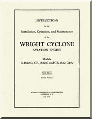 Wright GR-1820G GR-1820G GR-1820G-100 Cyclone Aircraft Engine Installation, Operation and Maintenance Manual  ( English Language )