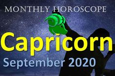 Capricorn Monthly Horoscope September 2020, Capricorn will be slow and uneventful. The most important thing will be your profession, love, your health. September, Health, Health Care, Salud
