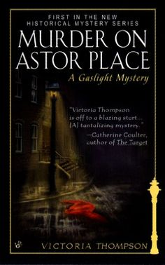 Murder on Astor Place: A Gaslight Mystery by Victoria Tho... https://www.amazon.com/dp/B001QIGZCC/ref=cm_sw_r_pi_dp_qUpDxbX98S16G