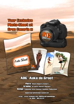 Your Exclusive Photo-Shoot at Gran Canaria!!! ADG Photo Graphic Design  Photo -Shoots-Reports-Scenery Graphic -Artwork-Posters-Photoart Design -Publishing-Advertisement-Business Publications  Phone 0034 - 603 41 12 17 adgphotographicdesign@gmail.com
