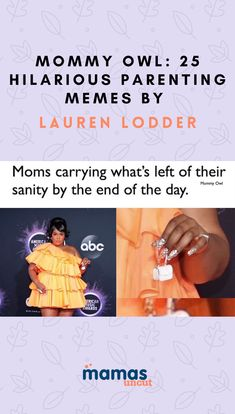 Lauren Lodder, aka Mommy Owl, is one of the funniest moms on the internet. We rounded up 25 of her most hilarious and relatable parenting memes.